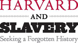 Harvard & Slavery